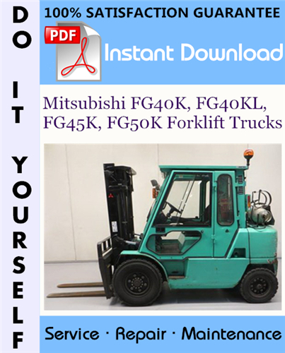 Thumbnail Mitsubishi FG40K, FG40KL, FG45K, FG50K Forklift Trucks Service Repair Workshop Manual ☆