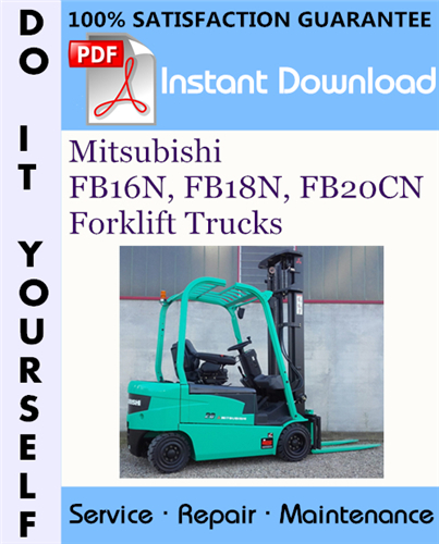 Thumbnail Mitsubishi FB16N, FB18N, FB20CN Forklift Trucks Service Repair Workshop Manual ☆