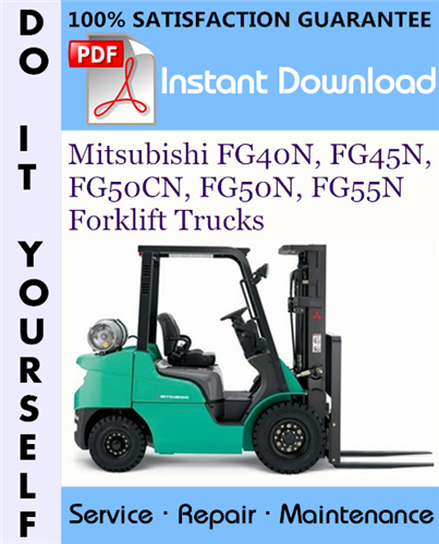 Thumbnail Mitsubishi FG40N, FG45N, FG50CN, FG50N, FG55N Forklift Trucks Service Repair Workshop Manual ☆