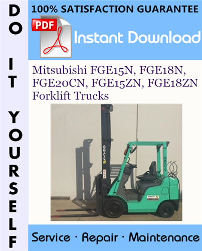 Thumbnail Mitsubishi FGE15N, FGE18N, FGE20CN, FGE15ZN, FGE18ZN Forklift Trucks Service Repair Workshop Manual ☆